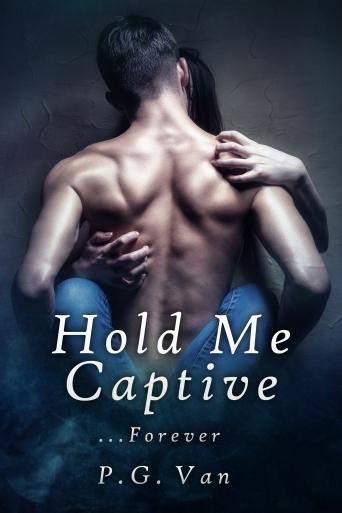 Hold Me Captive Forever.jpg