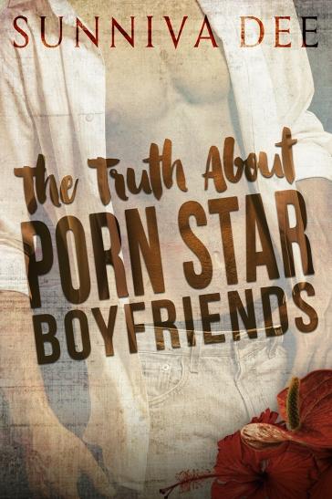THE TRUTH ABOUT PORN STAR BOYFRIENDS.jpg