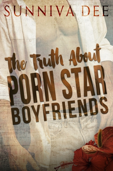 THE TRUTH ABOUT PORN STAR BOYFRIENDS.jpg